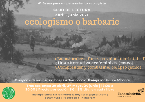 Ecologismo o barbarie. Club de lectura ecologista @ Fahrenheit451 Café y Libros