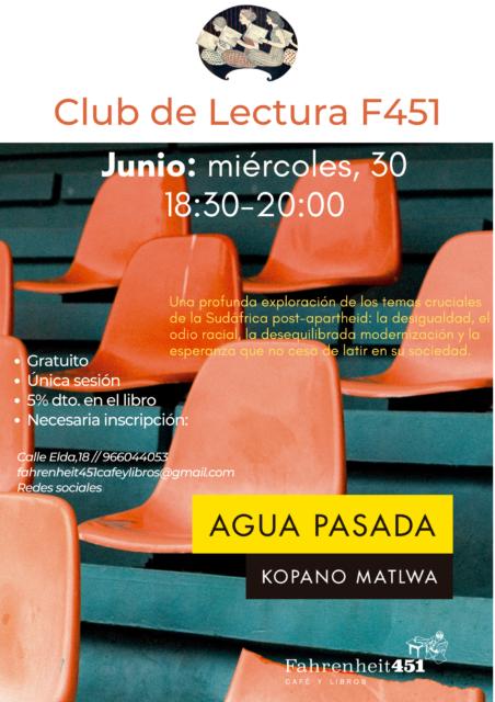 Agua pasada. Club de Lectura F451 @ Fahrenheit451 Café y Libros