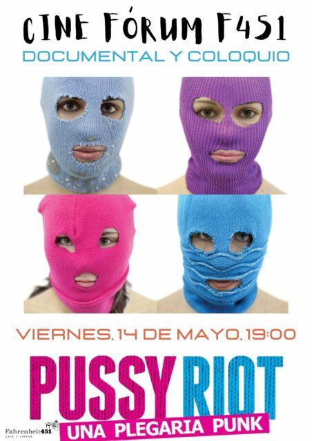 Cinefórum F451. Pussy Riot: una plegaria punk @ Fahrenheit451 Café y Libros