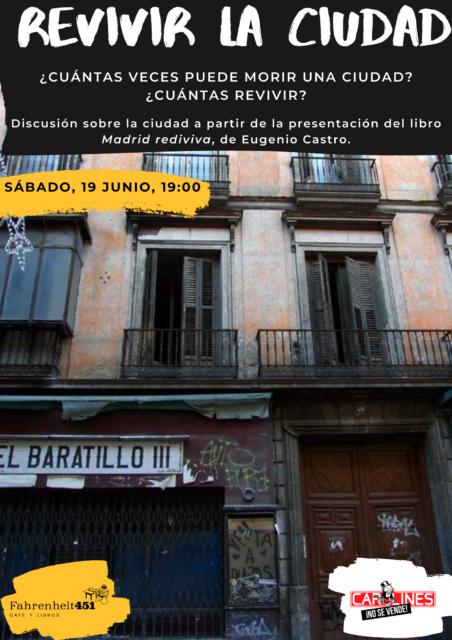 Revivir la ciudad. Presentación de 'Madrid rediviva' (Eugenio Castro) @ Fahrenheit451 Café y Libros