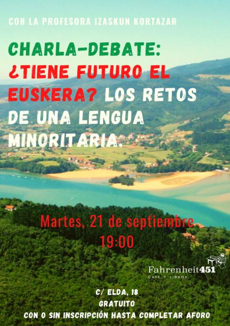 ¿Tiene futuro el euskera? @ Fahrenheit451 Café y Libros